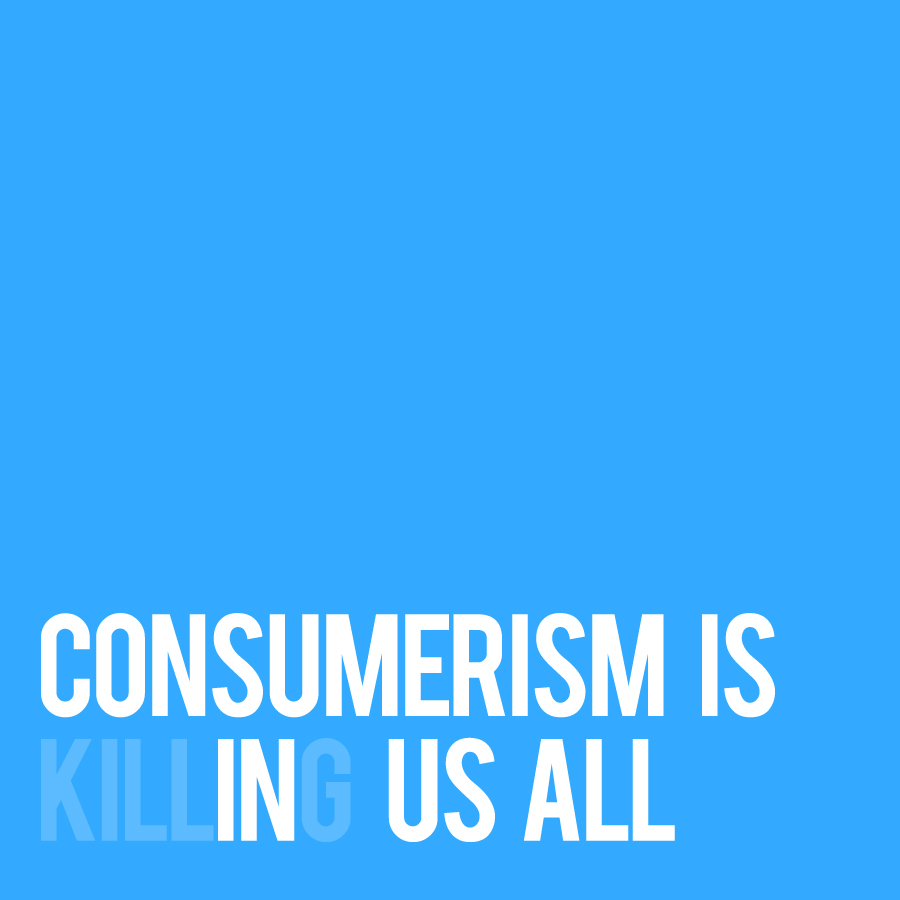 All Consuming: How Shopping Got Us Into This Mess And How We Can Find Our Way Out