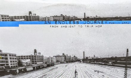 An Endless Journey – from Ambient to Trip hop